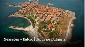 Nessebar – Balcic | Excursie Bulgaria